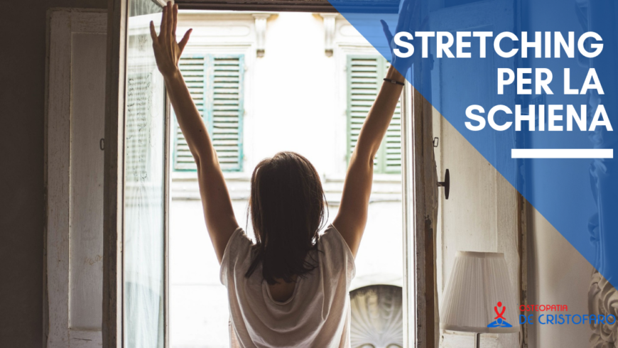 Stretching per la schiena, esercizi consigliati per essere più flessibili